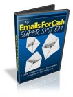 My Emails For Cash Super System